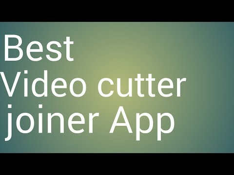 Best video cutter and joiner app