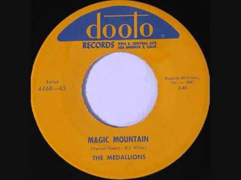 The Medallions   Magic Mountain