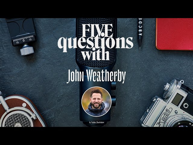 5 Questions with … John Weatherby