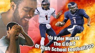 Is He The Best High School Football Player Ever- Kyler Murray High School Highlights Reaction