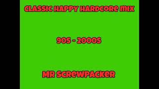 Classic Happy Hardcore Mix 90s-00s