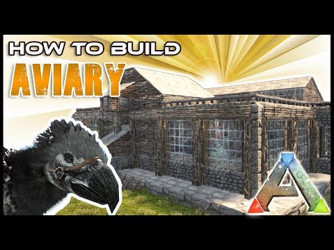Aviary How To Build | Ark Survival