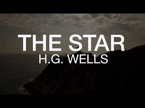 H.G. Wells - The Star // (Audiobook)