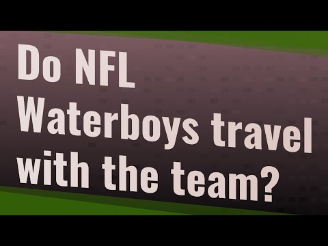 Do NFL Waterboys Travel With The Team?
