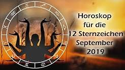 Horoskop September 2019 für die 12 Sternzeichen