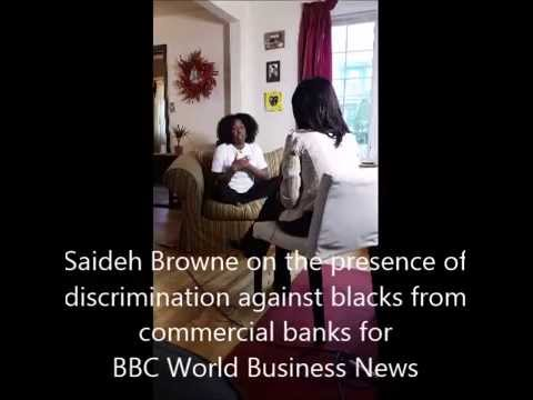 Saideh Browne on Discrimination Against Blacks From Commercial Banks for BBC World Business News