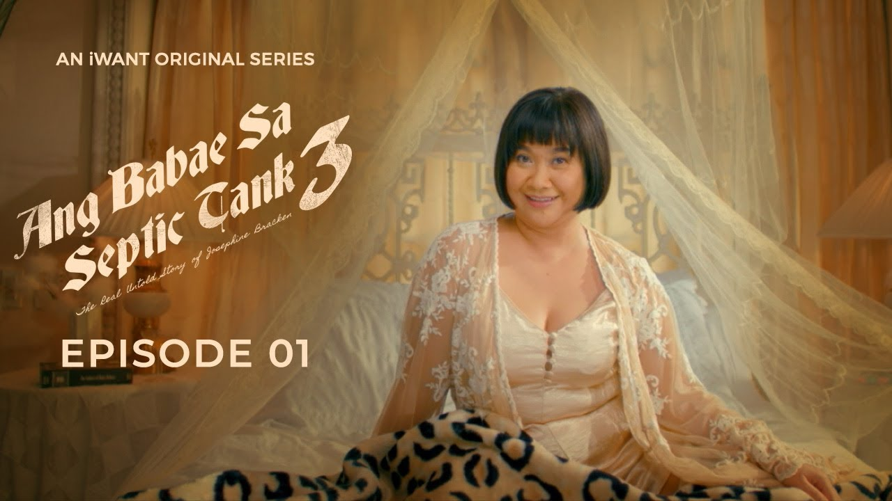 Download Ang Babae Sa Septic Tank 3 Full Episode 1 (with English Subtitle) | iWant Original Series