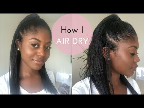 HOW TO AIR DRY RELAXED HAIR | Healthy Hair Junkie