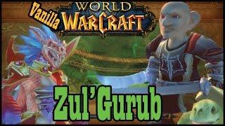 Vanilla / Classic Zul'Gurub - 20-man raid [World of Warcraft Let's Play]