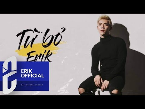 ERIK - TỪ BỎ (COVER) OFFICIAL AUDIO