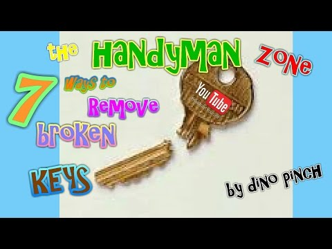 7 Tricks Get Broken Key Out Yourself - Any Lock or Key