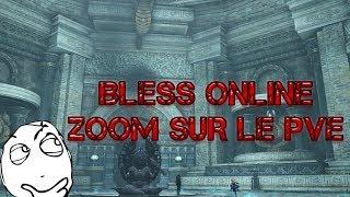 Bless Online : Contenu PvE 45 - Gameplay et avis en Français