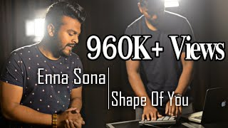 Enna Sona / Shape Of You (MASHUP) Ramz ft. DJ Raj
