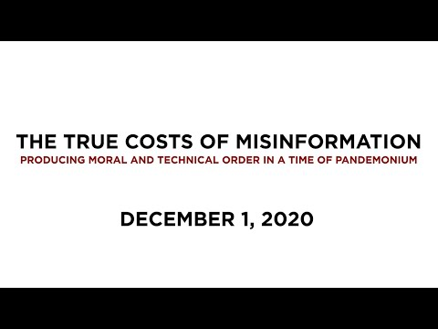 The True Costs of Misinformation: Producing Moral and Technical Order in a Time of Pandemonium