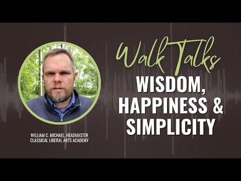 Wisdom, Happiness & Simplicity of Life