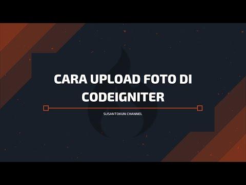 Cara Upload Foto Codeigniter