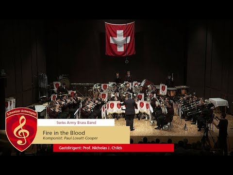 Fire in the Blood - Swiss Army Brass Band