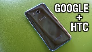 Google + HTC partnership explained  Win Win it seems