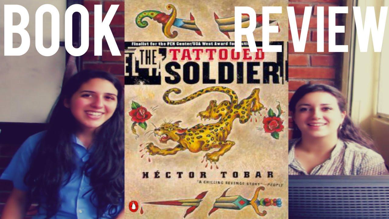 hector tobar the tattooed soldier