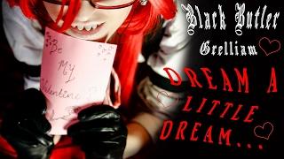 Grelliam Valentine's Special || Dream A Little Dream...