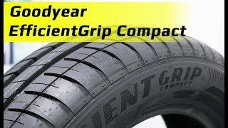 Goodyear EfficientGrip Compact /// обзор