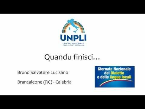 Quandu Finisci.... - Bruno Salvatore Lucisano - Brancaleone (RC) Calabria