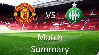 Manchester United vs Saint-Etienne Match Summary | The One United