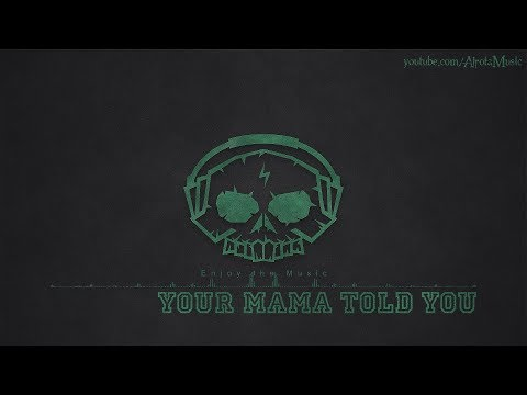 Your Mama Told You by Myra Granberg - [Indie Pop Music]