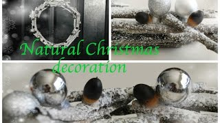 Diy Natural Christmas Decoration Idea
