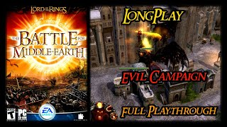 The Lord of the Rings: The Battle for Middle-Earth 1 - Longplay Evil Campaign (No Commentary) (PC)