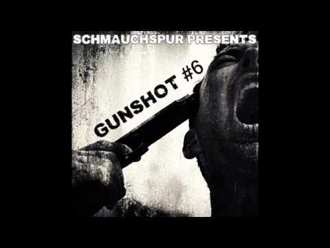 SchmauchspuR - Gunshot Podcast #6 04-12-2014