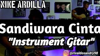 Nike Ardilla - Sandiwara Cinta | Instrument Gitar