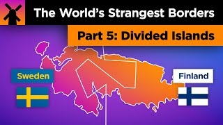 The World's Strangest Borders Part 5: Divided Islands
