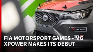 FIA Motorsport Games - MG XPower makes its debut