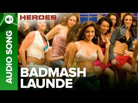 Badmash Launde   Full Audio Song   Heroes   Salman Khan, Sunny Deol, Bobby Deol & Preity Zinta