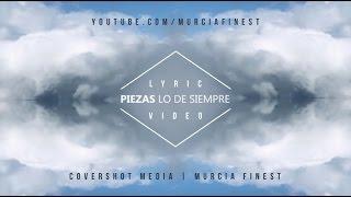 PIEZAS - LO DE SIEMPRE (LYRIC VIDEO)