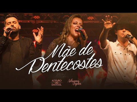 Mãe de Pentecostes- Alvaro e Daniel Feat Adriana Arydes (Lyric Video)