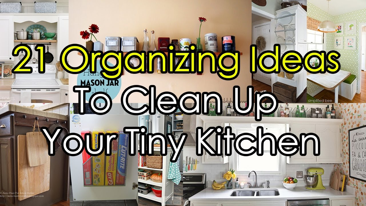 21 Organizing Ideas To Clean Up Your Tiny Kitchen - YouTube on organizing bedroom ideas, organizing a tiny house, organizing a small bathroom ideas,
