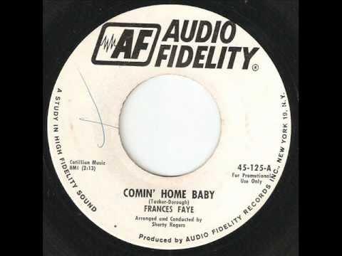 FRANCES FAYE Comin Home Baby AUDIO FIDELITY