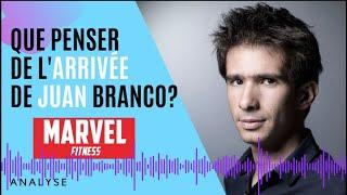 L'affaire Marvel Fitness (partie 9): analysons l'arrivée de Juan Branco