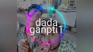 Dada Ganpati dance music verry hard vibaret mix dance music fast. (#pk soni mixing point mauranipu)