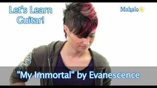 "How to Play ""My Immortal"" by Evanescence on Guitar"