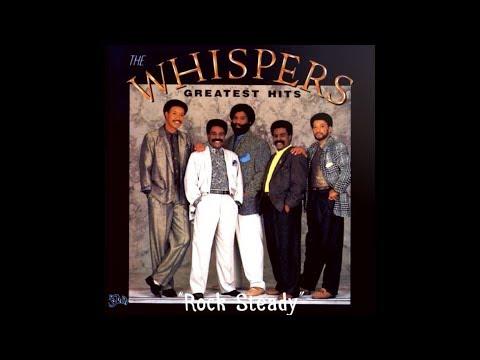 Rock Steady (w/lyrics)  ~  The Whispers