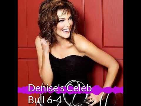 Denise Plante - Denise's Celebrity Bull 6-4