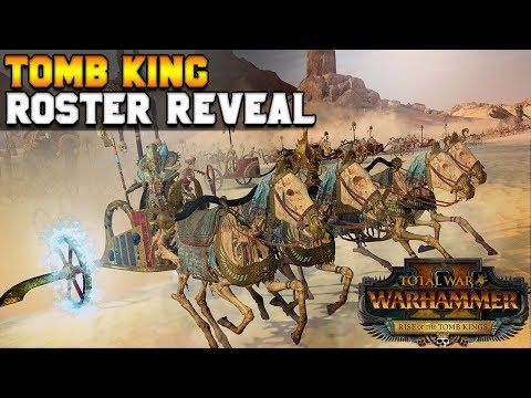Tomb King Army Roster Reveal: Breakdown & Meta Discussion | Total War: Warhammer 2