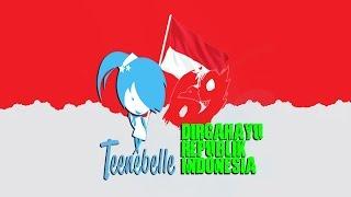 Teenebelle Dirgahayu Kemerdekaan Republik Indonesia ke-69