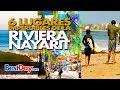 6 Lugares imperdibles en Riviera Nayarit
