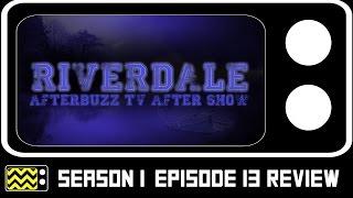 riverdale season 1 episode 13 review w trevor stines   afterbuzz tv