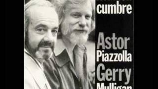 Hace 20 Años - Astor Piazzolla & Gerry Mulligan