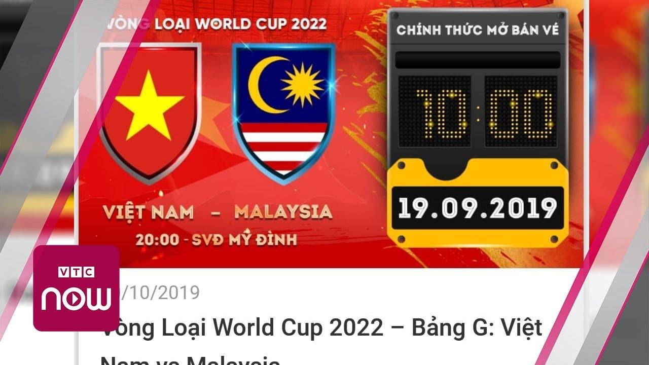 VFF thông báo bất ngờ về vé trận Việt Nam vs Malaysia
